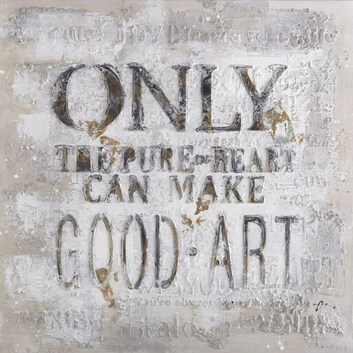 Moderne Schilderijen: Only Good Art Schilderij